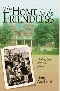 Cover of home for the friendless by betty auchard
