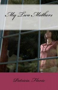 cover of my two mothers woman looking out window